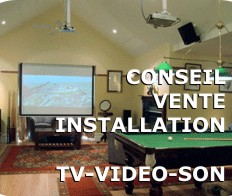 Conseil vente installation tv video son